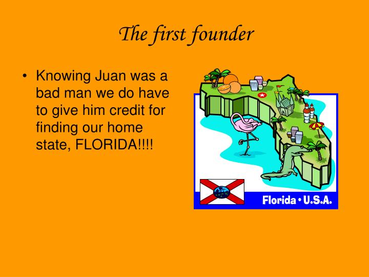 The first founder