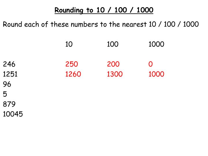Rounding to 10 / 100 / 1000