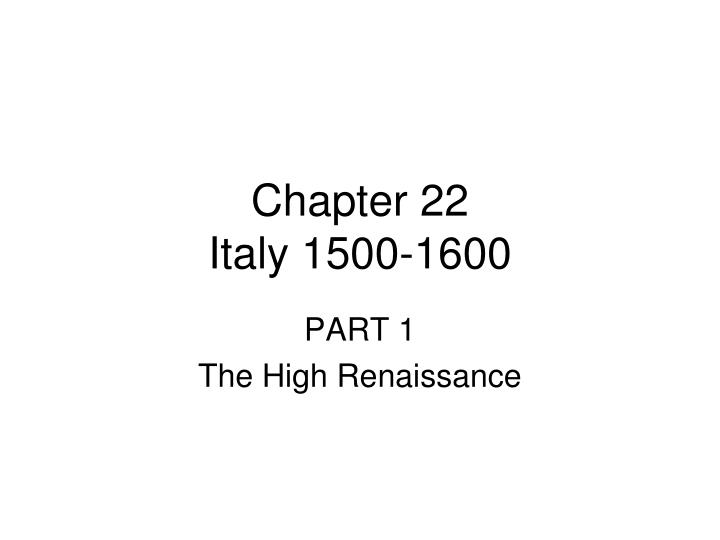 Chapter 22 italy 1500 1600
