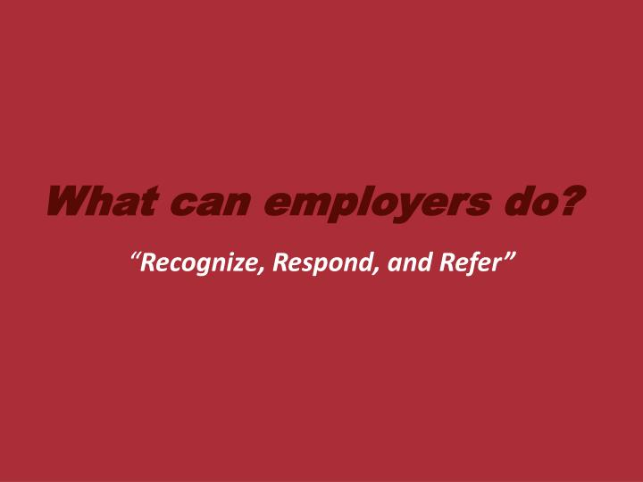 What can employers do?