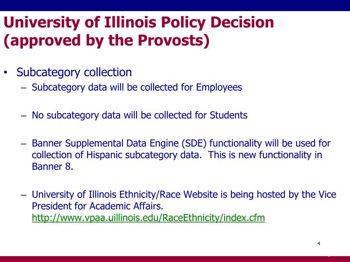 University of Illinois Policy Decision (approved by the Provosts)