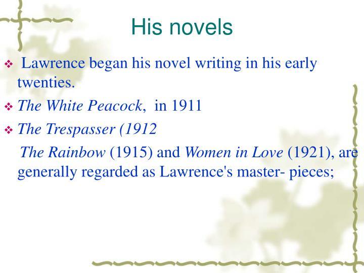 His novels