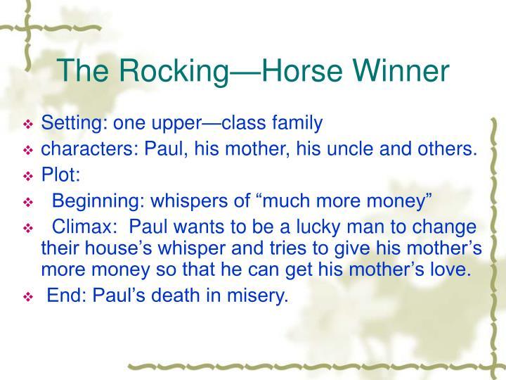 The Rocking—Horse Winner