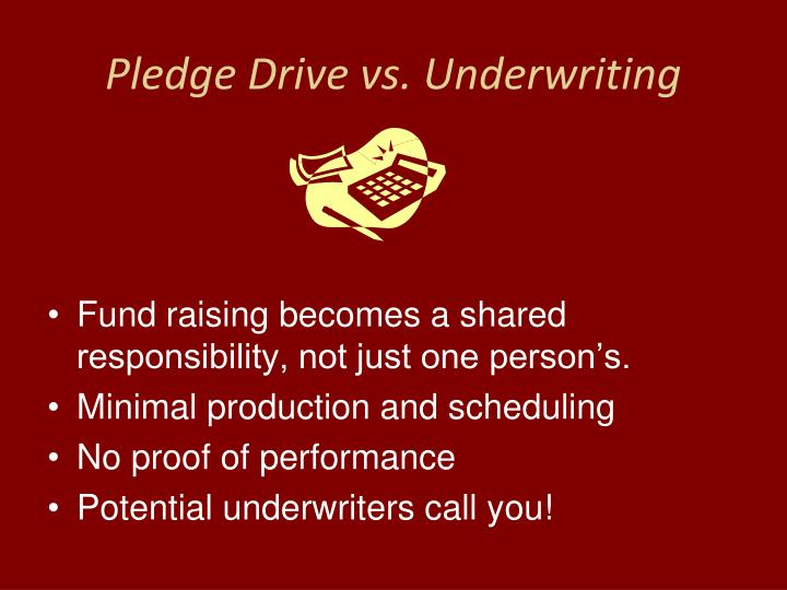 Pledge drive vs underwriting