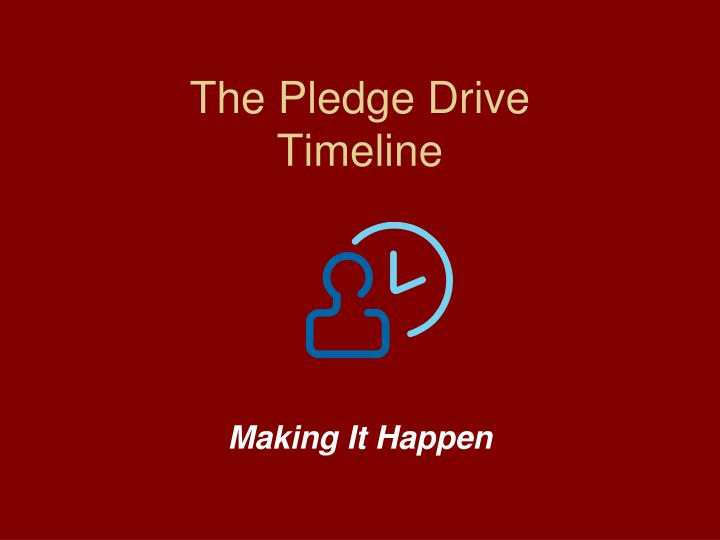 The Pledge Drive