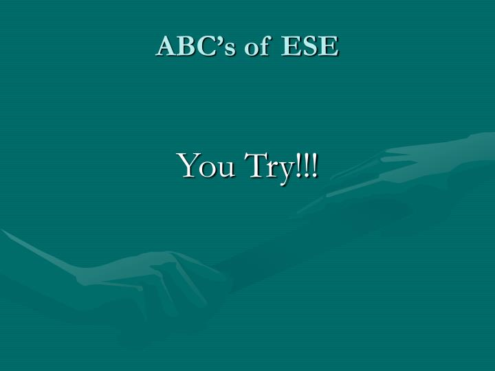 ABC's of ESE