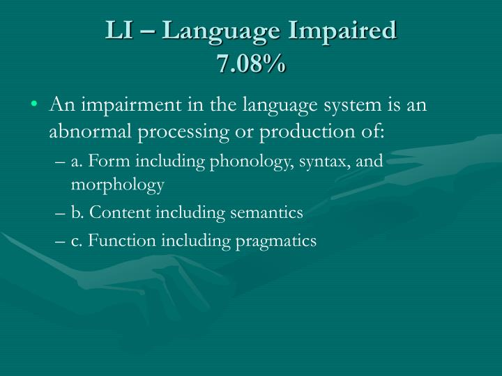 LI – Language Impaired