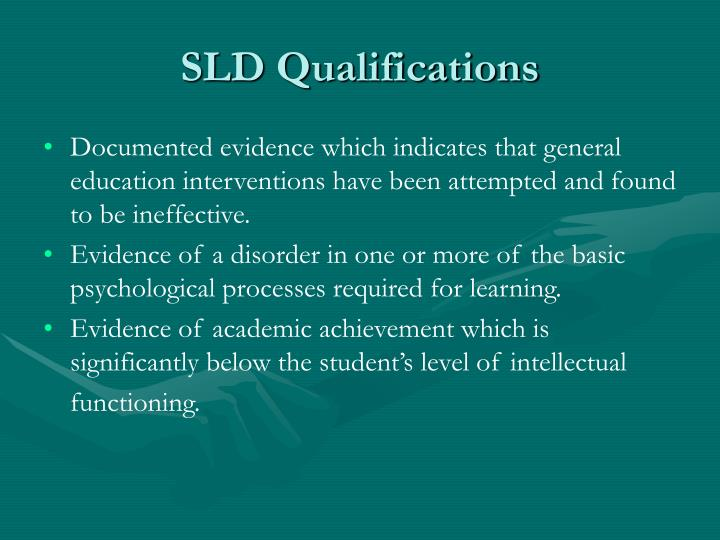 SLD Qualifications