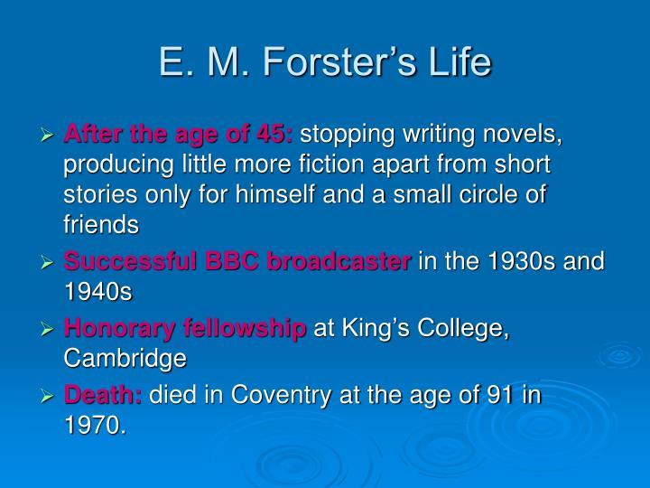 E. M. Forster's Life