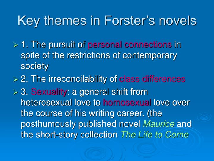 Key themes in Forster's novels
