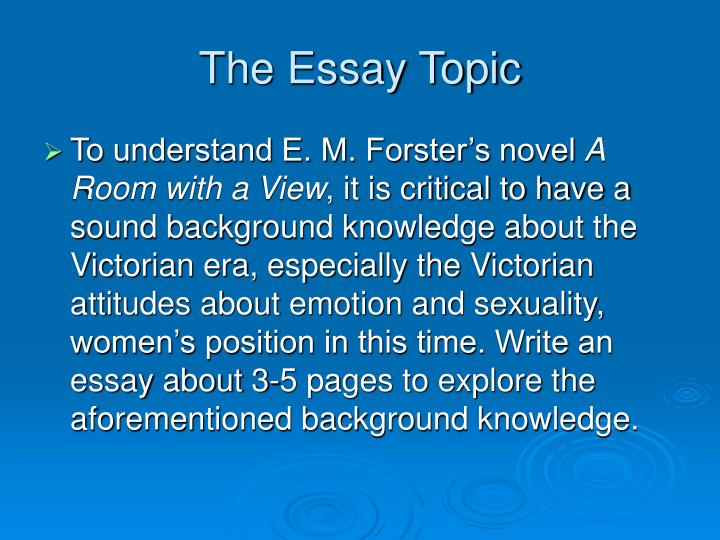 The Essay Topic