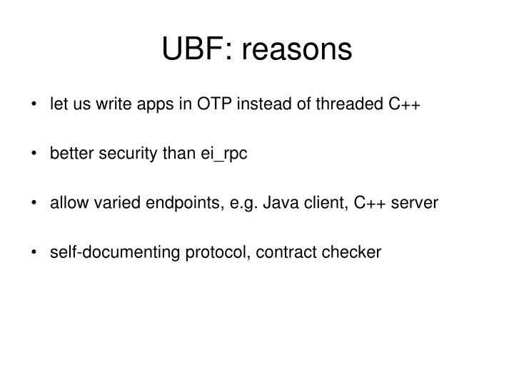 UBF: reasons