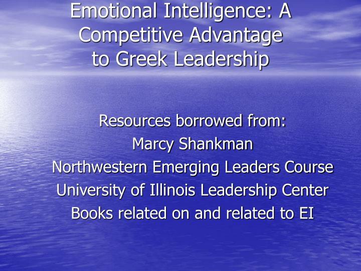 Emotional Intelligence: A Competitive Advantage