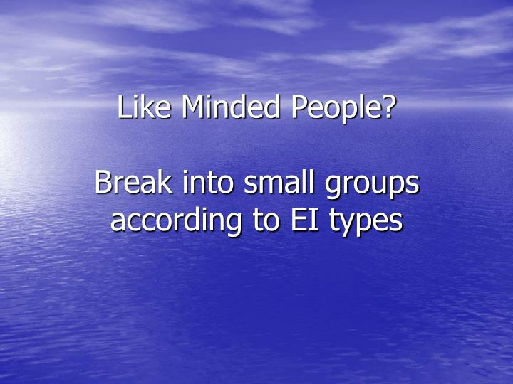 Like Minded People?