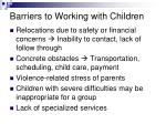 barriers to working with children
