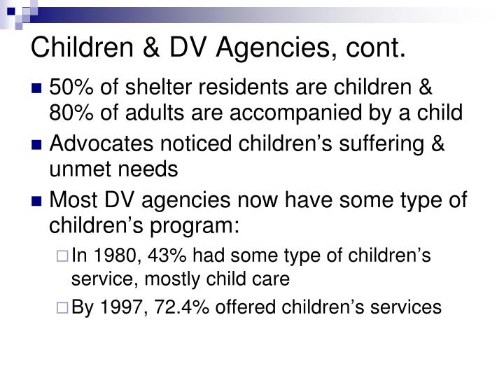 Children & DV Agencies, cont.