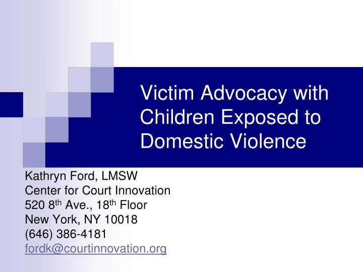 Victim advocacy with children exposed to domestic violence