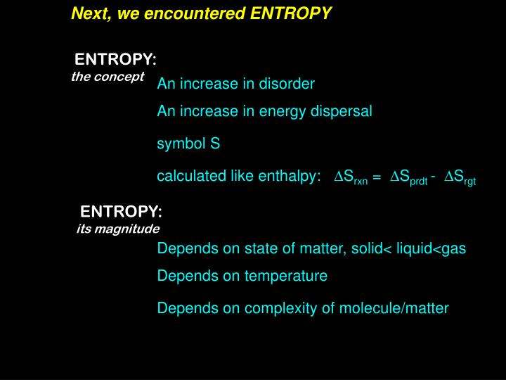 Next, we encountered ENTROPY