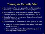 training we currently offer