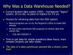 why was a data warehouse needed