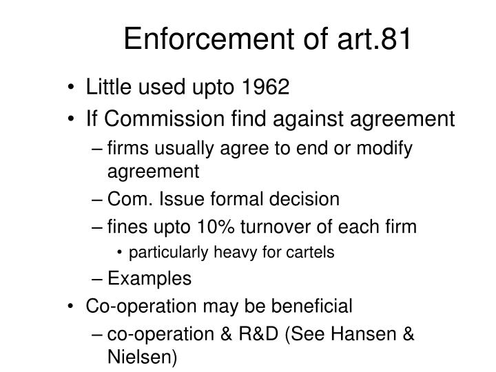Enforcement of art.81