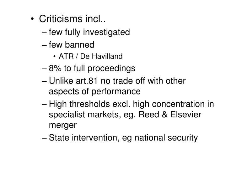 Criticisms incl..