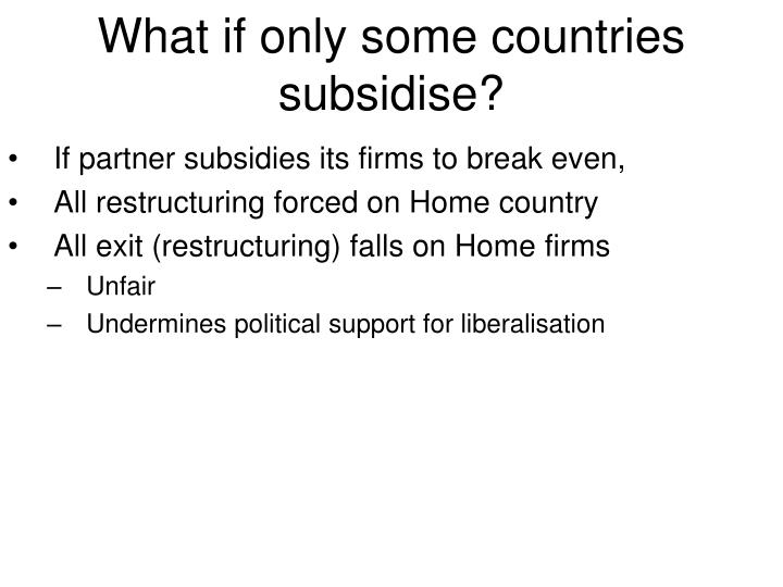 If partner subsidies its firms to break even,