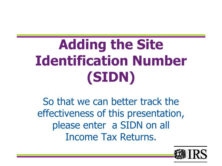Adding the Site Identification Number (SIDN)