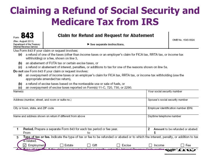 Claiming a Refund of Social Security and Medicare Tax from IRS