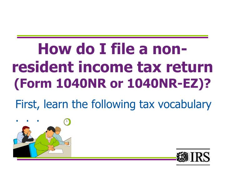 How do I file a non-resident income tax return