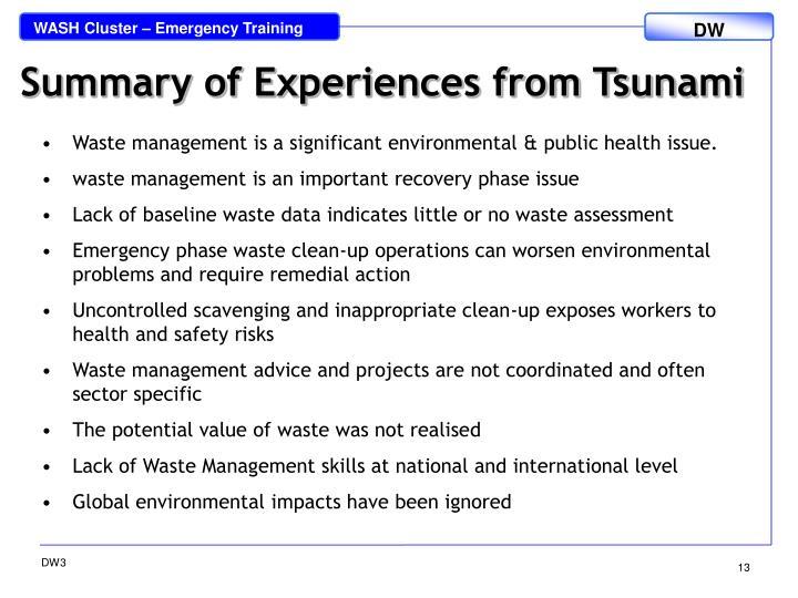 Summary of Experiences from Tsunami