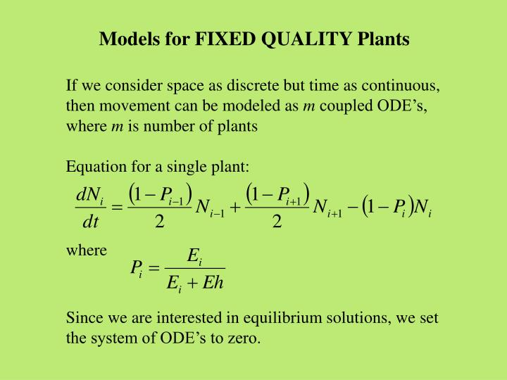 Models for FIXED QUALITY Plants