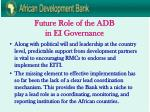 future role of the adb in ei governance