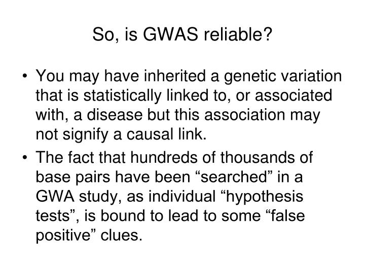 So, is GWAS reliable?