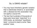 so is gwas reliable