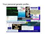 your personal genetic profile