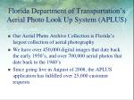 florida department of transportation s aerial photo look up system aplus