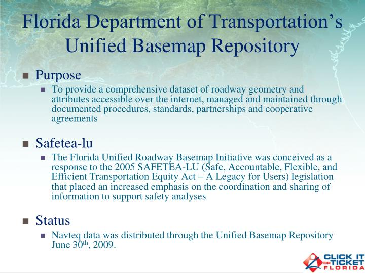 Florida department of transportation s unified basemap repository