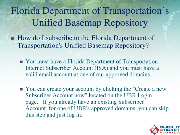 Florida department of transportation s unified basemap repository1