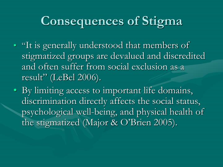 Consequences of Stigma