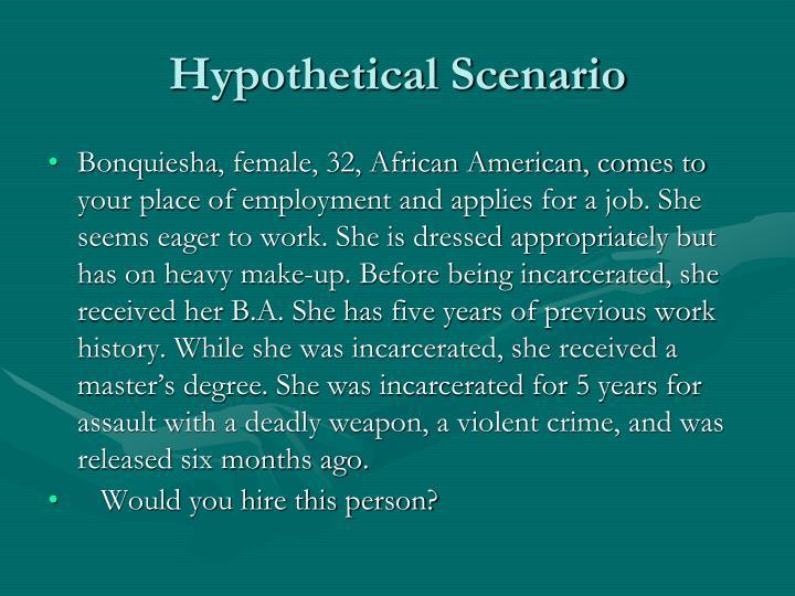 Hypothetical Scenario