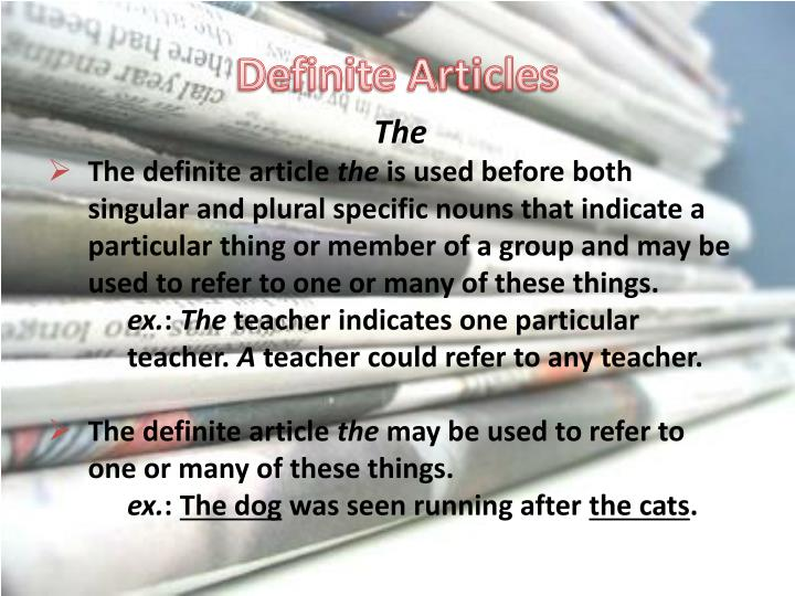 Definite Articles