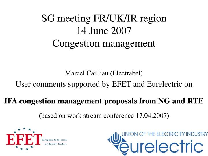 Sg meeting fr uk ir region 14 june 2007 congestion management