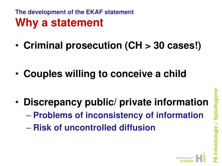 The development of the ekaf statement why a statement