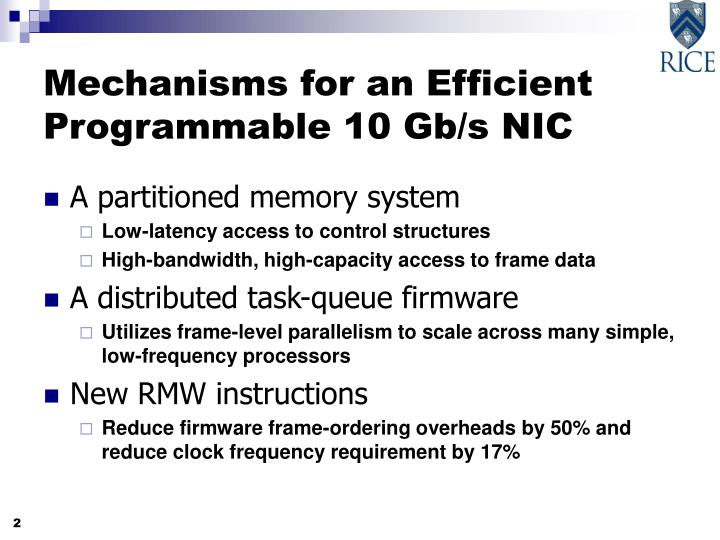 Mechanisms for an Efficient Programmable 10 Gb/s NIC
