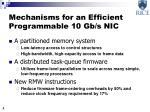 mechanisms for an efficient programmable 10 gb s nic