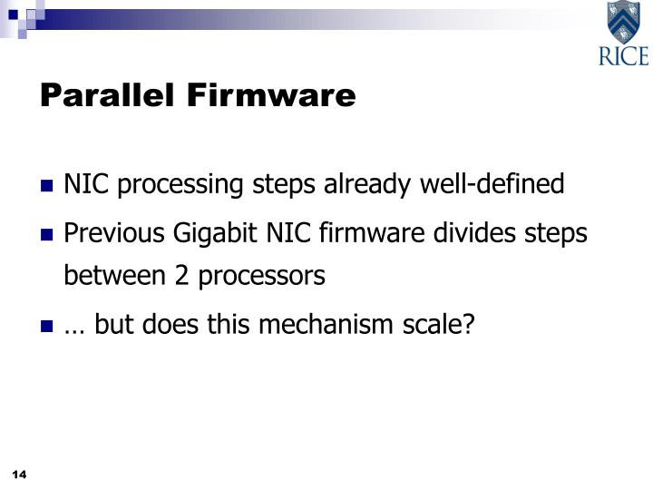 Parallel Firmware