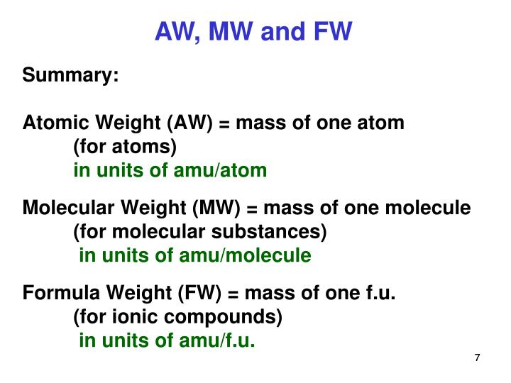PPT - Atomic Weight, Molecular Weight, Formula Weight and ...