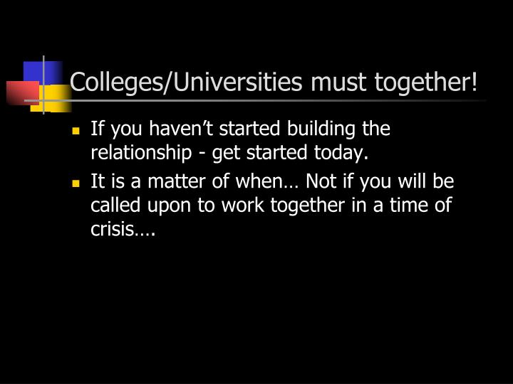 Colleges/Universities must together!