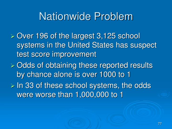 Nationwide Problem